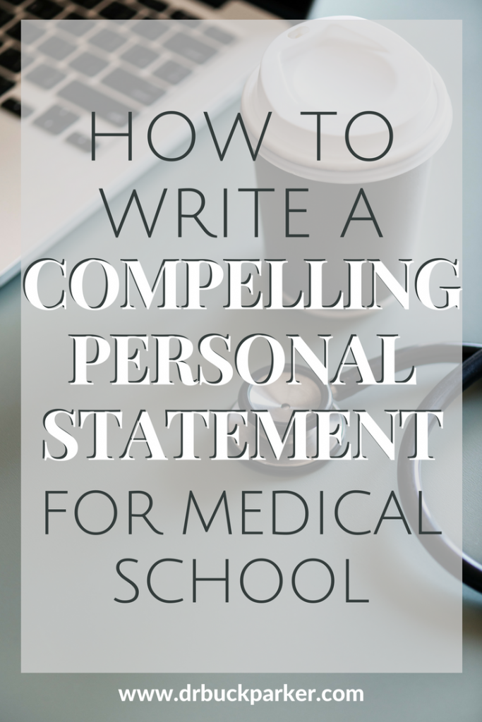 How to Write a Personal Statement for Medical School